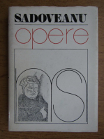 Mihail Sadoveanu - Opere (volumul 8)