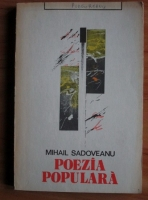 Mihail Sadoveanu - Poezia populara