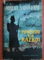 Anticariat: Mihail Sadoveanu - Povestiri din razboi