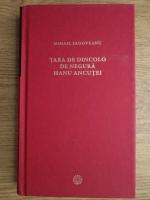 Mihail Sadoveanu - Tara de dincolo de negura. Hanu Ancutei