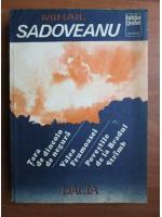 Mihail Sadoveanu - Tara dincolo de negura. Valea frumoasei. Povestile de la Bradul Stramb