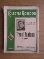 Anticariat: Mihail Sadoveanu - Trenul fantoma (Editia Princeps, 1934)