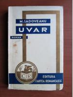 Anticariat: Mihail Sadoveanu - Uvar (1932)