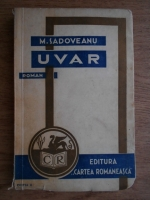 Anticariat: Mihail Sadoveanu - Uvar