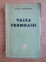 Mihail Sadoveanu - Valea frumoasei (1947)