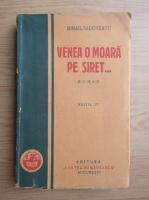 Mihail Sadoveanu - Venea o moara pe Siret... (1930)