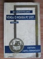 Mihail Sadoveanu - Venea o moara pe Siret (1939)