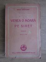 Mihail Sadoveanu - Venea o moara pe Siret (1943)