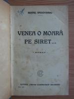 Mihail Sadoveanu - Venea o moara pe Siret. Baltagul
