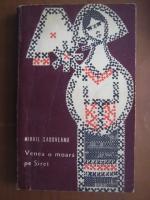 Mihail Sadoveanu - Venea o moara pe Siret