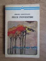 Mihail Sadoveanu - Zece povestiri