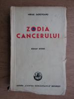 Anticariat: Mihail Sadoveanu - Zodia cancerului (1946)
