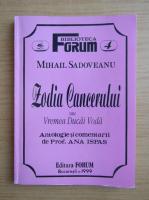Mihail Sadoveanu - Zodia cancerului sau vremea Ducai Voda