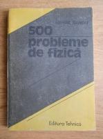 Mihail Sandu - 500 probleme de fizica