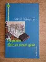 Mihail Sebastian - Fragmente dintr-un carnet gasit
