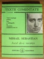 Mihail Sebastian - Jocul de-a vacanta