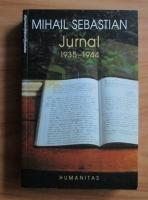 Anticariat: Mihail Sebastian - Jurnal 1935-1944