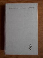 Mihail Sebastian - Opere. Publicistica (volumul 1)