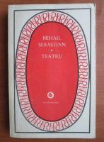 Anticariat: Mihail Sebastian - Teatru