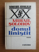 Mihail Solohov - Domnul linistit (volumul 4)