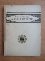 Anticariat: Mihail Sorbul - A doua tinerete (1922)