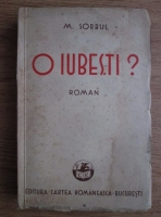 Anticariat: Mihail Sorbul - O iubesti? (1933)