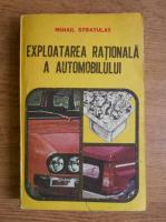 Mihail Stratulat - Exploatarea rationala a automobilului