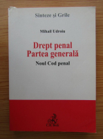 Mihail Udroiu - Drept penal. Partea generala