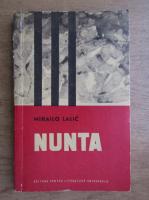 Anticariat: Mihailo Lalic - Nunta
