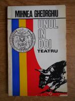 Anticariat: Mihnea Gheorghiu - Teatru. 1601, capul; 1821, zodia taurului