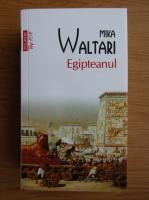 Mika Waltari - Egipteanul (Top 10+)