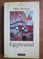 Anticariat: Mika Waltari - Egipteanul
