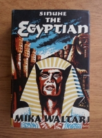 Mika Waltari - Sinuhe, the egyptian