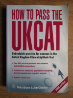 Anticariat: Mike Bryon - How to pass the Ukcat