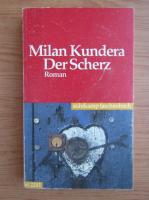 Anticariat: Milan Kundera - Der Scherz