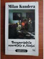 Milan Kundera - Insuportabila usuratate a fiintei