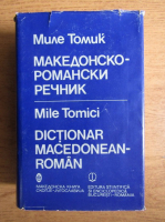 Anticariat: Mile Tomici - Dictionar macedonean-roman