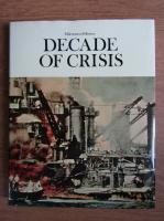 Anticariat: Milestones of History. Decade of crisis