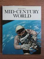 Milestones of History. Mid-century world