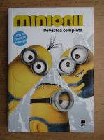 Minionii, povestea completa