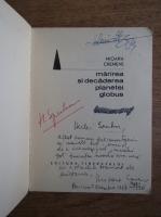 Mioara Cremene - Marirea si decaderea planetei Globus (cu autograful autoarei)