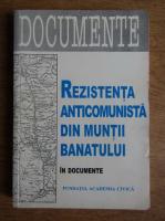 Miodrag Milin - Rezistenta anticomunista din Muntii Banatului in documente