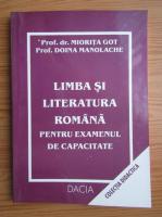 Anticariat: Miorita Baciu Got - Limba si literatura romana pentru examenul de capaciatate