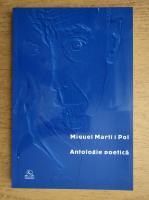 Anticariat: Miquel Marti i Pol - Antologie poetica