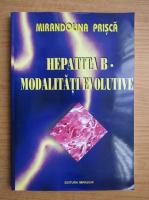 Mirandolina Prisca - Hepatita B. Modalitati evolutive