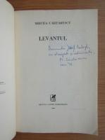 Anticariat: Mircea Cartarescu - Levantul (cu autograful autorului)