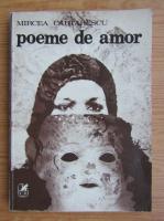 Mircea Cartarescu - Poeme de amor