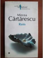 Anticariat: Mircea Cartarescu - Rem