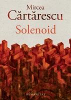 Anticariat: Mircea Cartarescu - Solenoid