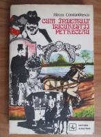 Anticariat: Mircea Constantinescu - Cum indemult bucurestii petreceau